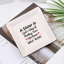 A Sister is God's Way of Making Sure We Never Walk Alone Sister - Sister Christmas Birthday Gifts, Jewelry Holder Ring Dish, Graduation Gift Ideal for H